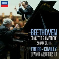 BEETHOVEN Piano Concerto »Emperor« /Freire,Chailly - Decca Classics