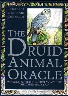 The Druid Animal Oracle - Philip and Stephanie Carr-Gomm :: Books :: The Order of Bards Ovates & Druids