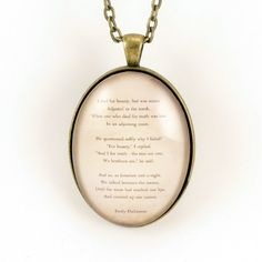 Emily Dickinson Poem Necklace I Died For Beauty by cellsdividing, $23.00