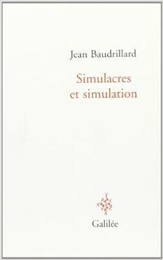 Simulacres et simulation: Amazon.fr: Jean Baudrillard: Livres