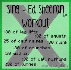"One song workout to Ed's ""Sing"""