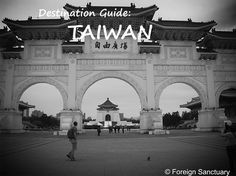 Taiwan Guide and Travel Tips