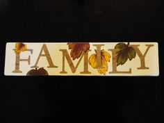 Hand Painted Wood Fall Family Sign by KLKDesignsLLC on Etsy, $30.00