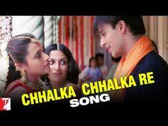 Chhalka Chhalka Re - Song - Saathiya
