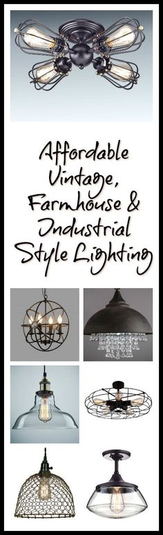Affordable vintage, farmhouse and industrial style lighting all for around and under the $150 range.