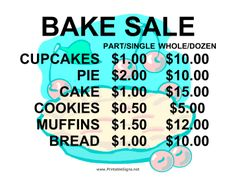 This bake sale sign is bold and cute with a charming pie background. Bake sale p., This bake sale sign is bold and cute with a charming pie background. Bake sale prices are included on the sign, making this a dual purpose item. Bake Sale Treats, Bake Sale Recipes, Bake Sale Sign, For Sale Sign, Sale Signs, Church Fundraisers, Fundraising Events, Cheer Fundraiser Ideas, Pastries