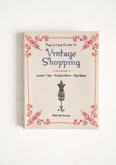 """Read """"The Little Guide to Vintage Shopping Insider Tips, Helpful Hints, Hip Shops"""" by Melody Fortier available from Rakuten Kobo. A Modern Guide to Vintage Vintage clothing offers couture quality at a fraction of the price. But how can you spot a Dio. Unique Outfits, Vintage Outfits, Vintage Fashion, Vintage Clothing, Unique Clothing, Vintage Jewelry, Shoppers Guide, Vintage Design, Vintage Style"""
