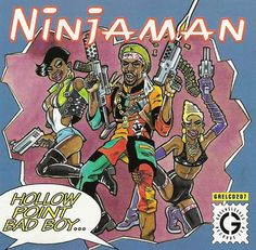 Ninjaman (Hollow Point Bad Boy, 1994) | see a resemblance to Major Lazer? know ya history, bad bwoy! via 42 Reggae Album Cover Designs: The Art & Culture of Jamaica | Crestock.com Blog