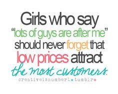 low prices- I have to tell my daughter this!!!