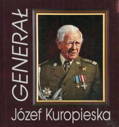 """""""Generał Józef Kuropieska"""" Cover by Krystyna Töpfer  Published by Wydawnictwo Iskry 2000"""