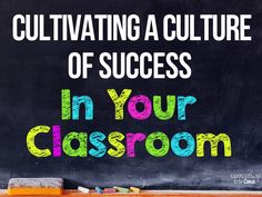 Education to the Core: Cultivating a Culture of Success in Your Classroom