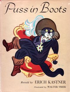 """Puss In Boots"" retold by Erich Kastner, illustrated by Walter Trier, Eau Claire, Wisc., E.M. Hale, 1963, [©1957] - book cover"