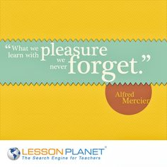 """""""What we learn with pleasure we never forget."""" ~ Alfred Mercier #learning #education #quote"""