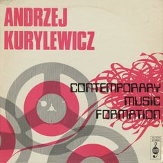 "Love the dated futurism here on this excellent Polish (?) album cover for Andrezej Kurylewicz's ""Contemporary Music Formation."" Would love to hear the album."