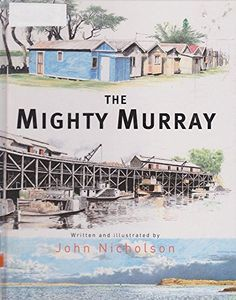 Mighty Murray by John Nicholson