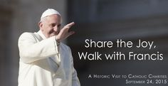 Share the Joy, Walk with Francis - Catholic Charities of the Archdiocese of Washington