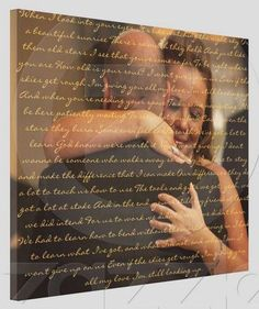 """So happy I completed a Pinterest project! I posted this idea to my wedding board months ago in the hopes of making it after my wedding using a photo. This is me and my hubby and the lyrics from our first song, """"I Won't Give Up"""" by Jason Mraz. A gift for hubby :)"""