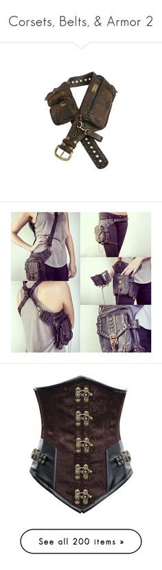 """""""Corsets, Belts, & Armor 2"""" by xx-black-blade-xx ❤ liked on Polyvore featuring accessories, belts, bags, other, weapons, armor, corset, tops, shirts and steampunk"""