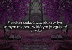 cytaty o życiu - TeMysli.pl - Inspirujące myśli, cytaty, demotywatory, teksty, ekartki, sentencje Welcome To Reality, Survival Life, Life Quotes, Sad, Entertaining, In This Moment, Humor, Motivation, Ideas