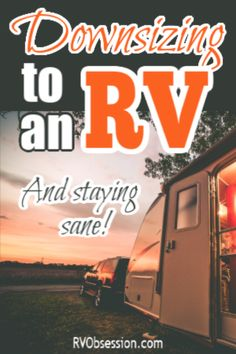 Tips for downsizing to an RV, and staying sane in the process! It's a big job re-organizing your whole life so that you can move from a house into an RV. But living in an RV full-time is worth it! #downsizingtoanRV Travel Hack, Rv Travel, Rv Camping Tips, Camping Outdoors, Camping Products, Camping Essentials, Camping Ideas, Rv Organization, Organizing