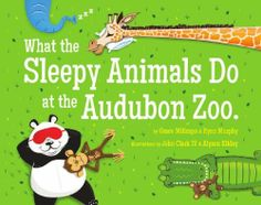 What the Sleepy Animals Do at the Audubon Zoo by Grace Millsaps, http://www.amazon.com/dp/0988760304/ref=cm_sw_r_pi_dp_vePIsb1SXTWFW