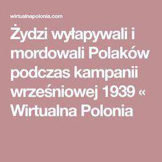 Żydzi wyłapywali i mordowali Polaków podczas kampanii wrześniowej 1939 « Wirtualna Polonia Pisa, Poland