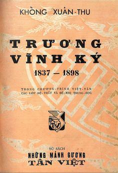 Trương Vĩnh Ký (NXB Tân Việt 1958) - Khổng Xuân Thu, 146 Trang | Sách Việt Nam