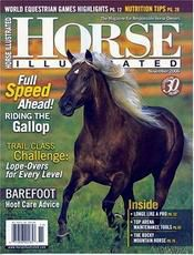 Get a FREE Horse Illustrated Magazine Subscription Draft Horses For Sale, Free Horses, Animal Magazines, Horse Magazine, Horse Books, Western Riding, English Riding, World Of Books, Horse Care