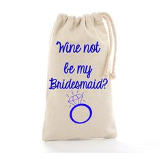 Personalized Wedding Bags:Wine not, be my bridesmaid Tote Bag Bridesmaid proposal gift bag for robes Maid of Honor Bridal Party Invitation personalised totes. Bridesmaid Tote Bags, Be My Bridesmaid, Bridal Party Invitations, Wedding Bags, Bridesmaid Proposal Gifts, Maid Of Honor, Personalized Wedding, Slippers, Wine