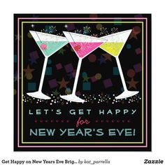 get happy on new years eve bright cocktail party invitation