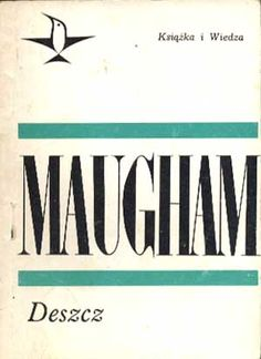 Deszcz, W. Somerset Maugham, KiW, 1967, http://www.antykwariat.nepo.pl/deszcz-w-somerset-maugham-p-326.html