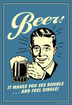 Beer Makes You See Double And Feel Single Funny Retro Poster Masterprint at AllPosters.com
