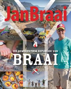 Die demokratiese republiek van Braai - It is your democratic right to gather with friends and family around braai fires throughout the country and celebrate with a meal cooked over the coals of a real wood fire.