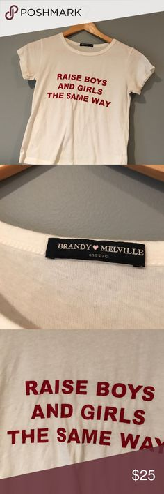 Brandy Melville Raise Boys and Girls the Same Way No flaws. The letters are cracked but that's the design style. Brandy Melville Tops Crop Tops