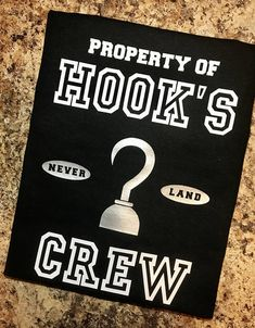Hook Inspired T-Shirt - Peter Pan - Property of Hook's Crew - Never Land