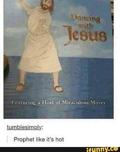 I HAVE THIS THING ITS A LITTLE BOBBLEHEAD THATS JESUS BUTITS DANCING