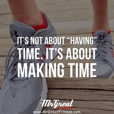not about having time. Its about making time. If you want it had enough, it'll suddenly become a priority and you'll make time. Weight Loss Inspiration, Motivation Inspiration, Fitness Inspiration, Weight Loss Motivation Quotes, Body Motivation, Weight Loss Images, Athlete Quotes, Fitness Tips For Men, Orange Theory Workout