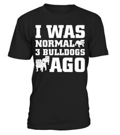 Bulldogs   => Check out this shirt by clicking the image, have fun :) Please tag, repin & share with your friends who would love it. #dad #daddy #papa #shirt #tshirt #tee #gift #perfectgift #birthday #Christmas #fatherday