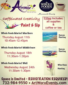 Three great events at each of the Monmouth County Whole Foods Market locations! Great daytime hours and they all include coffee or tea! #paintandsip #paintandsipnj #monmouthcounty #njarts #canvaspainting #wineglasspainting #daytimefun #creativefun #createyourown