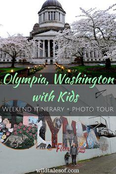 Olympia, Washington with Kids: Weekend Itinerary + Photo Tour - wildtalesof.com