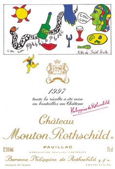 """1997 Chateau Mouton-Rothschild label by Niki de Saint Phalle. #Wine / From the sun to the plate, taking in a sensual mouth and an outstretched hand, Niki de Saint Phalle's composition for Mouton is a sparkling, festive allegory of the pleasures of the table. And then, running across the painting, there is the """"Niki-object"""", springing from a story as old as the world itself: the serpent tempter."""