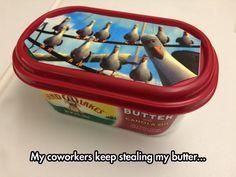 I'm Watching You Butter Thief