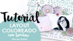 Tutorial: Layout Coloreado con Tombow Dual Brush Pens - YouTube Amy Tangerine, Diy Scrapbook, Scrapbooking Ideas, Tombow Dual Brush Pen, Pens, Layout, Youtube, Printables, Paper Envelopes
