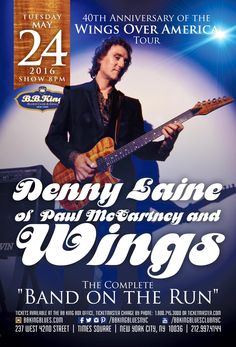 Denny Laine of Paul McCartney and Wings (5.24.16) / Tix @ http://www.ticketmaster.com/event/00005075074E8F5B?brand=bbkingblues&camefrom=cfc_bbking_pinterest