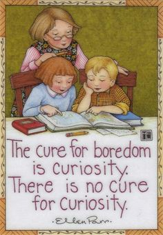 Cure for boredom...I´m curious! how about you?