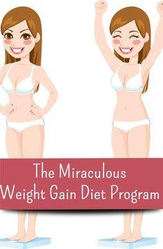 The Miraculous Weight Gain Diet Program
