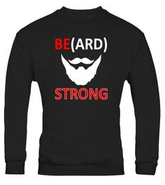 """# Be(ARD) Strong Beard T-shirt Gift Idea - Limited Edition .  Special Offer, not available in shops      Comes in a variety of styles and colours      Buy yours now before it is too late!      Secured payment via Visa / Mastercard / Amex / PayPal      How to place an order            Choose the model from the drop-down menu      Click on """"Buy it now""""      Choose the size and the quantity      Add your delivery address and bank details      And that's it!      Tags: This is the perfect beard…"""