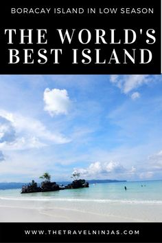 Read about visiting Boracay Island in the low season. Small crowds and low prices make it easier to enjoy the stunning beauty of Boracay Island in the Philippines. via @thetravelninjas