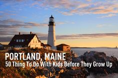 Portland, Maine: 50 Things to Do With Kids Before They Grow Up | Alphamom   -   http://alphamom.com/family-fun/activities/portland-maine-50-things-to-do-with-kids-before-they-grow-up/