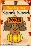 Free Kindle Book -  [Humor & Entertainment][Free] 104 Funny Thanksgiving Knock Knock Jokes for kids (Funny knock knock jokes) (Series 2 ) (The Joke Book for Kids) Check more at http://www.free-kindle-books-4u.com/humor-entertainmentfree-104-funny-thanksgiving-knock-knock-jokes-for-kids-funny-knock-knock-jokes-series-2-the-joke-book-for-kids/